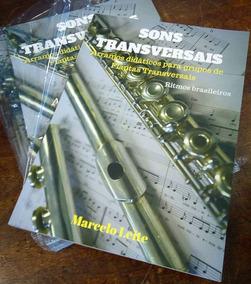 Livro Sons Transversais - Arranjos Didáticos Para Flautas