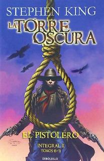 La Torre Oscura. El Pistolero(libro Suspense Y Terror)