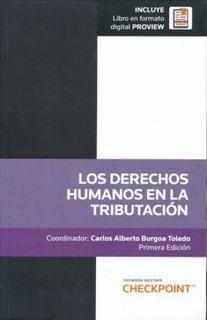 Tho.- Los Derechos Humanos En La Tributación / Autor:burgoa