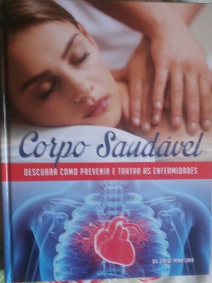 Corpo Saudável Descubra Como Prevenir E Tratar A Enfermidade