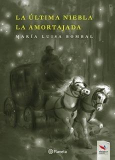 La Ultima Niebla Y La Amortajada / Maria Luisa Bombal