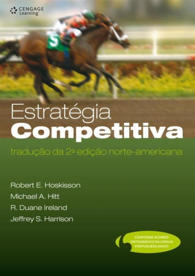 Estrategia Competitiva - Traducao Da 2ª Edicao Norte-ameri