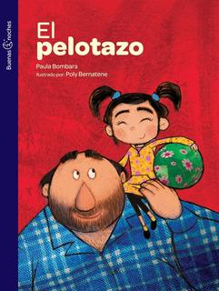 ** El Pelotazo ** Paula Bombara Col Buenas Noches