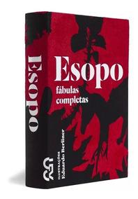 Esopo - Fábulas Completas - Cosac Naify - Novo - Livro