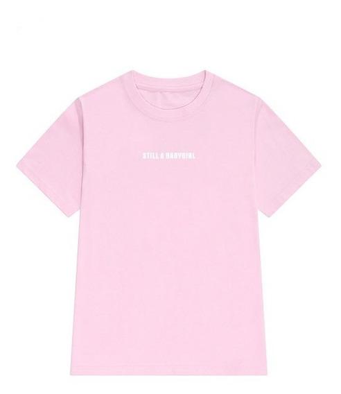 Camiseta - Camisa Blusa Feminina Still A Baby Girl Ainda Uma Menina Estampa Nova 2019 Tumblr