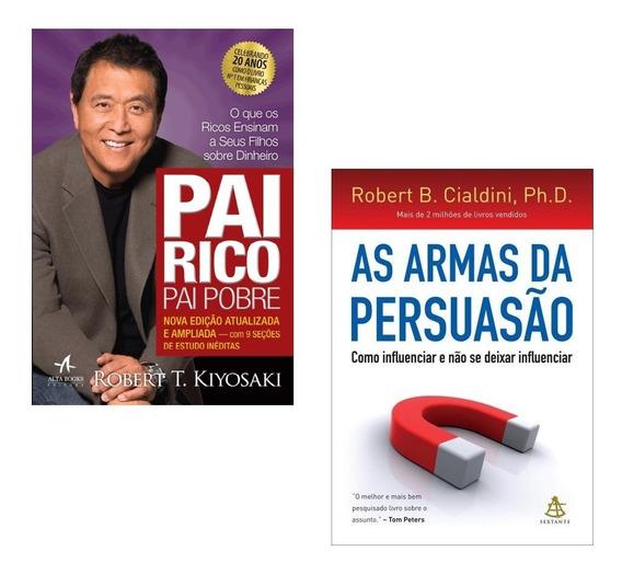 Livros Pai Rico + As Armas Da Persuasão #