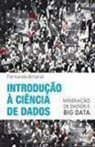 Introdução À Ciência De Dados - Mineração De Dados E Big ...
