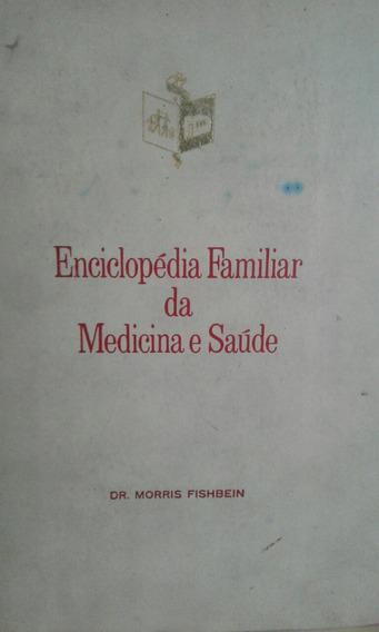 Enciclopedia Familiar Da Medicina E Saude