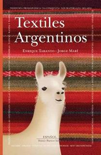 Textiles Argentinos - Jorge Mari / Enrique Taranto