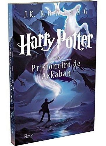 Harry Potter E O Prisioneiro De Askaban Livro De J K Rowling