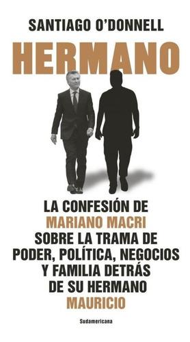 Hermano - Santiago O´donnell - Libro