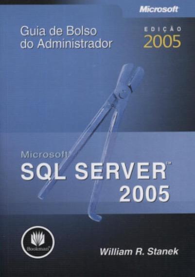 Microsoft Sql Server 2005 - Guia De Bolso Do Administrador