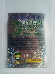 Figurinha Vale Brinde Campeonato Brasileiro 2014 Raríssima!
