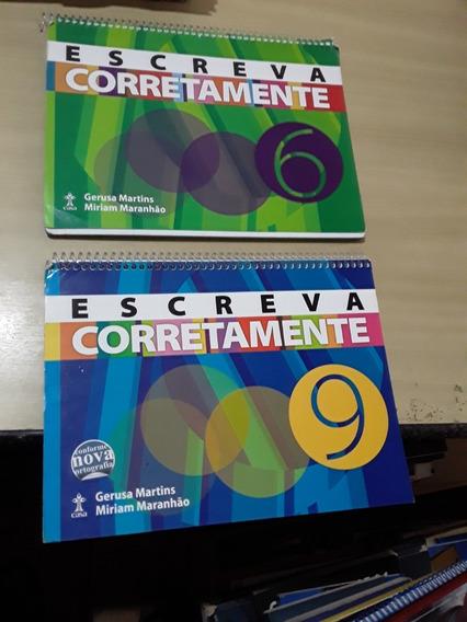 Escreva Corretamente 6ª E 9ª Ano Gerusa Martins E Miriam