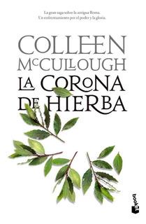 La Corona De Hierba De Colleen Mccullough - Planeta