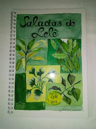 Caderno De Receitas De Saladas Diferenciadas + 8 Molhos