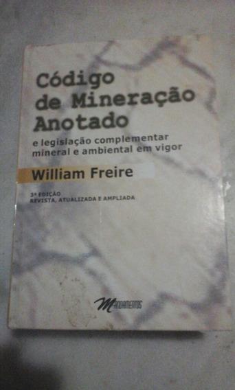 Livro Código De Mineração Anotado Willi Freire 3a Ediç