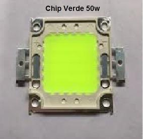 Chip De Led 50w Verde Para Refletor 50, 100w Para Reposição