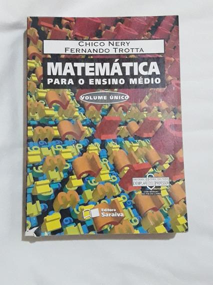 Matemática Para O Ensino Médio - Volume Único (professor)