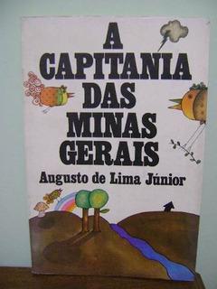 Livro A Capitania Das Minas Gerais Augusto De Lima Júnior