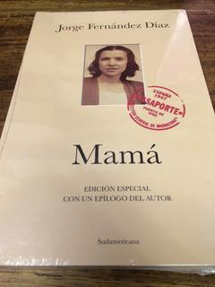 Mamá - Jorge Fernández Díaz - Nuevo Oferta - Sudamericana