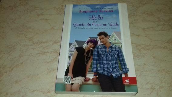 Livro Lola E O Garoto Da Casa Ao Lado Stephanie Perkins