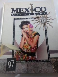 Mexico City Life Guía Turística Cdmx 97 Pasta Dura Color