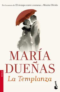 La Templanza De María Dueñas - Booket