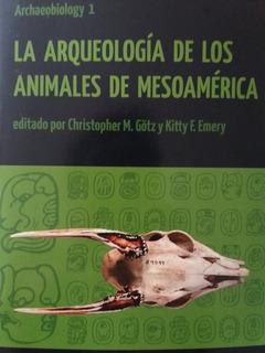 Arqueología De Los Animales De Mesoamérica