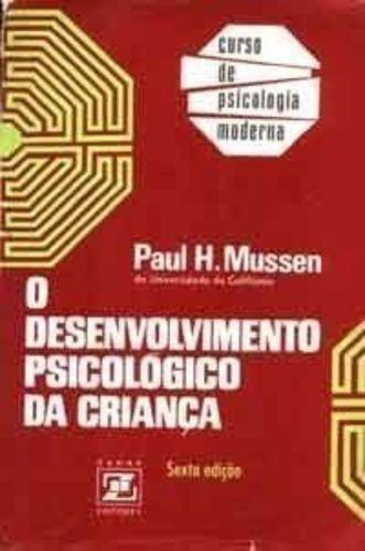 O Desenvolvimento Psicológico Da Criança - 6ª Edição