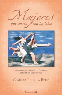 Mujeres Que Corren Con Los Lobos - Ed. Aniversario - Pinkola