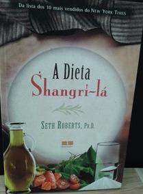 A Dieta Shangri-la Seth Roberts Frete Grátis