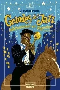 Grandes Del Jazz Internacional En Argentina - Claudia Parisi