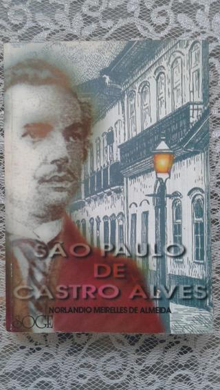 São Paulo De Castro Alves - Norlandio Meirelles De Almeida