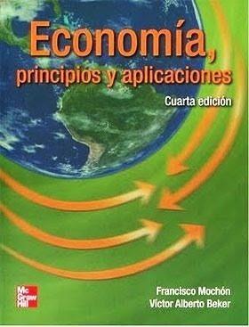 Economía: Principios Y Aplicaciones - 4/ed - Mochón
