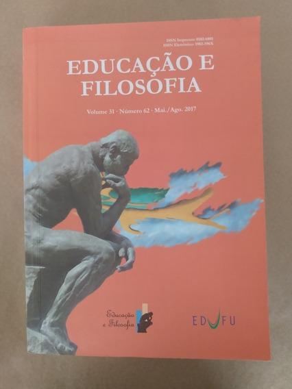 Educação E Filosofia Vol. 31 Num. 62 Mai./ago. 2017