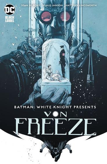 Batman White Knight Presents Von Freeze (2019) Dc Black Labe