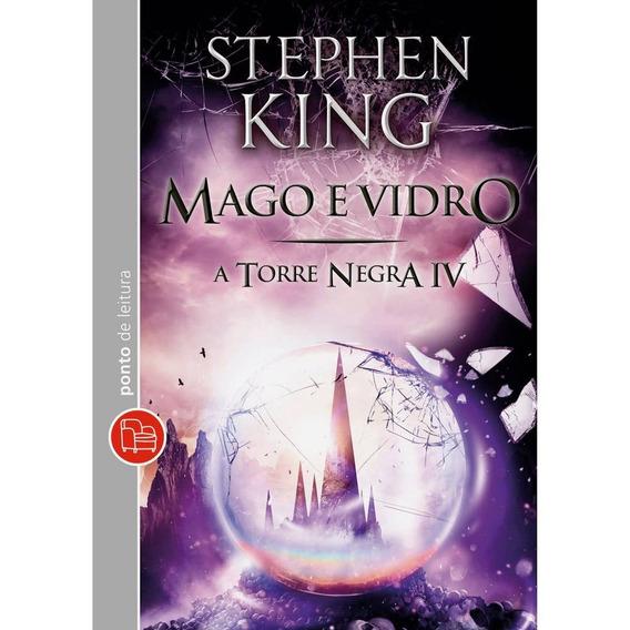 Livro - Mago E Vidro - A Torre Negra 4 - Edição De Bolso