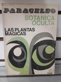 Libro , Las Plantas Magicas Botanica Oculta
