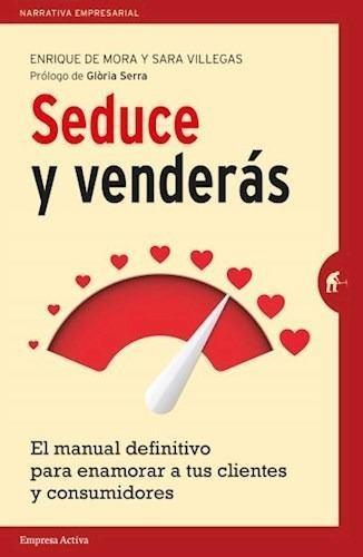 Libro - Seduce Y Venderas (coleccion Narrativa Empresarial)