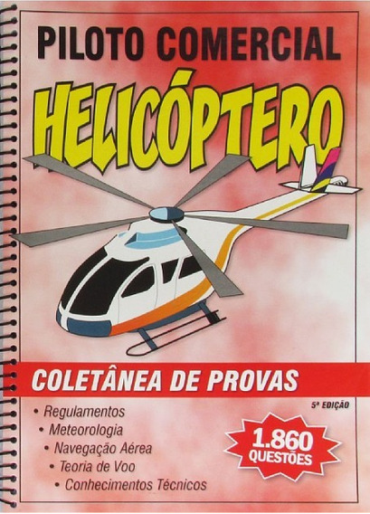 Coletânea De Provas - Piloto Comercial Helicóptero