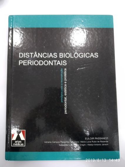 Livro Distâncias Biológicas Periodontais -artes Médicas