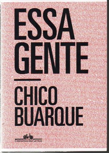 Imagem 1 de 1 de Livro Essa Gente De Chico Buarque