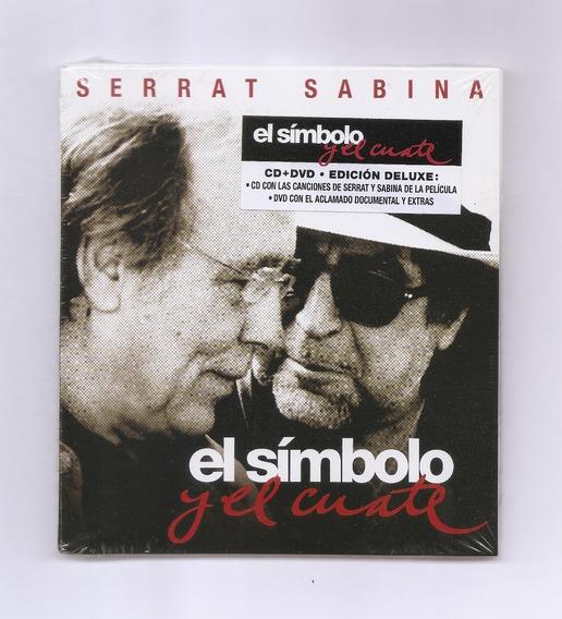 Serrat & Sabina El Símbolo Y El Cuate Cd + Dvd Nuevo