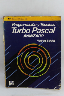 L3679 Herbert Schildt -- Turbo Pascal Avanzado Programacion