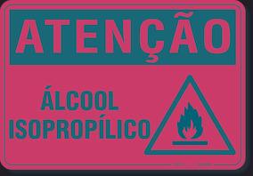 Placa Atenção Álcool Isopropílico
