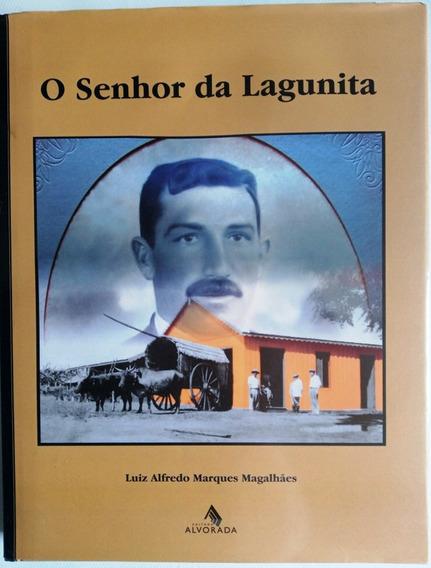 O Senhor Da Lagonita: Construção Do Mato Grosso Do Sul