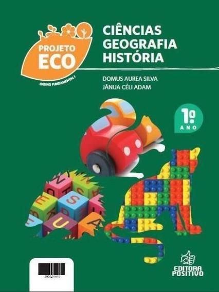 Projeto Eco - História , Geografia E Ciências - Ensino Fun