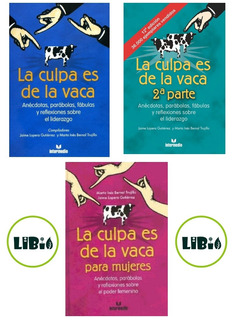 Libro La Culpa Es De La Vaca 1, 2 Y Para Mujeres Digital Pdf
