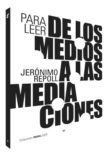 Libro Para Leer De Los Medios A Las Mediciones